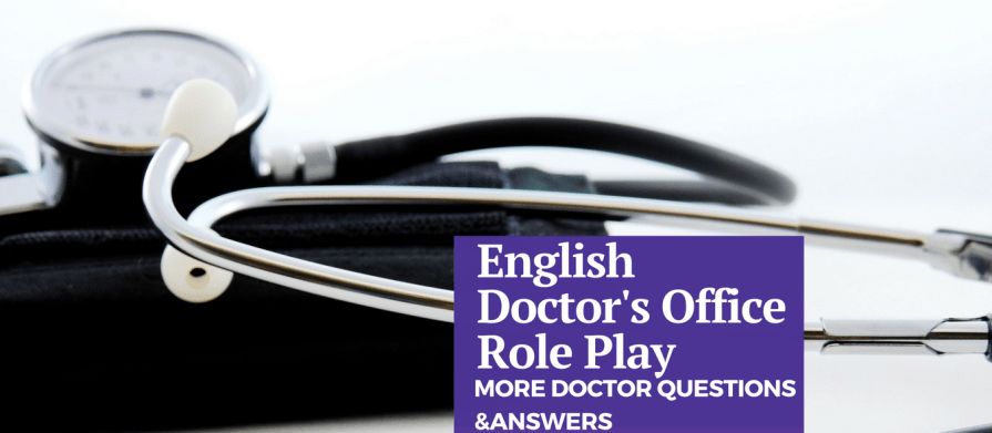 Doctor's Office Doctor Questions Role Play Doctor Questions and Answers for English Learners 5