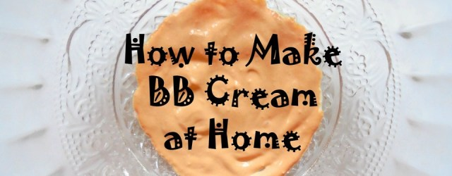 diy bb cream -homemade bb cream