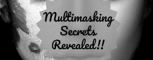 Multimasking Secrets Revealed