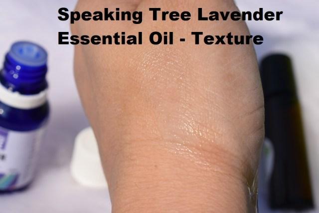 Speaking Tree Lavender Essential Oil - Texture & Consistency