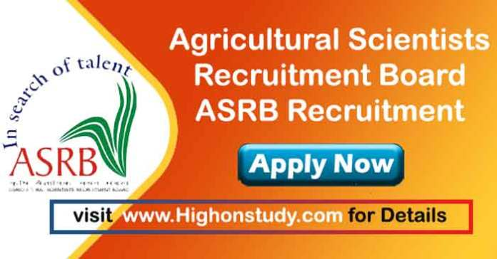 Agricultural Scientists Recruitment Board JObs
