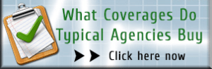 What Coverages Do Typical Agencies Buy >> CLICK HERE NOW!