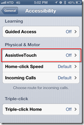 iPhone Accessibility > AssistiveTouch