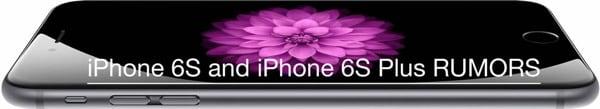 iPhone 6S & 6S Plus Rumor Roundup