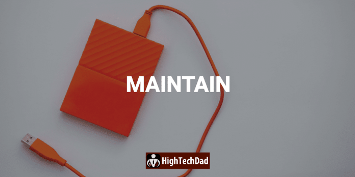 HighTechDad tip - be sure to maintain your computer and do regular and different types of backups