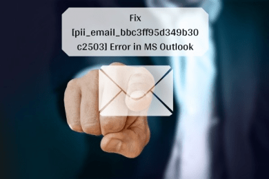 Fixed Error Code [pii_email_bbc3ff95d349b30c2503] in Mail?