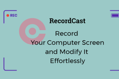 Record Your Computer Screen and Modify It Effortlessly