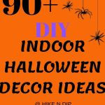 90 Diy Indoor Halloween Decor Ideas To Welcome Spooky Vibes In Your Home Hike N Dip