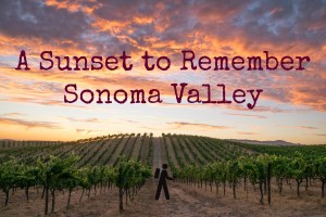 A Sunset to Remember - Sonoma Valley | Hike Then Wine