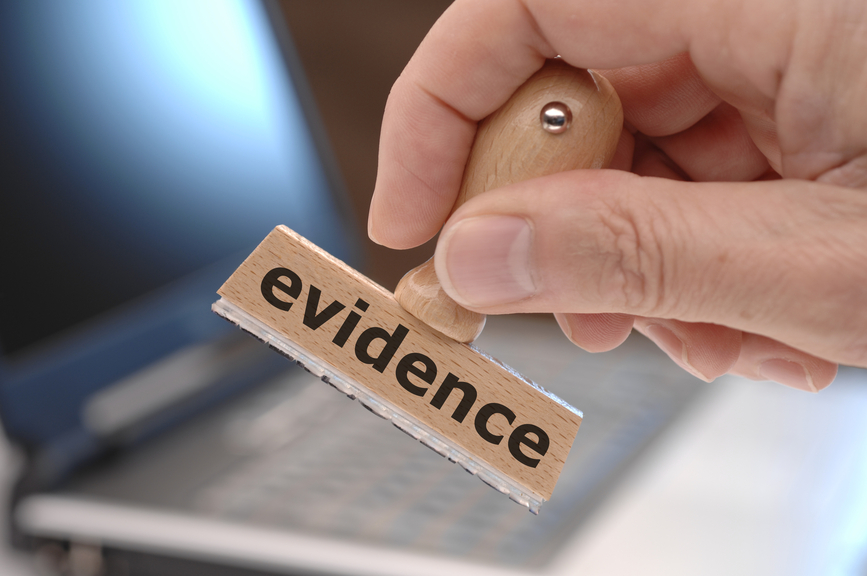 Do You Have The Evidence You Need To Win Your