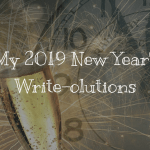 My 2019 New Year's Write-olutions