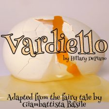 Vardiello By Hillary DePiano, Adapted From The Fairy Tale By Giambattista Basile (The Tale Of Tales)