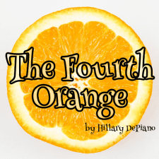 Fourth Orange by Hillary DePiano