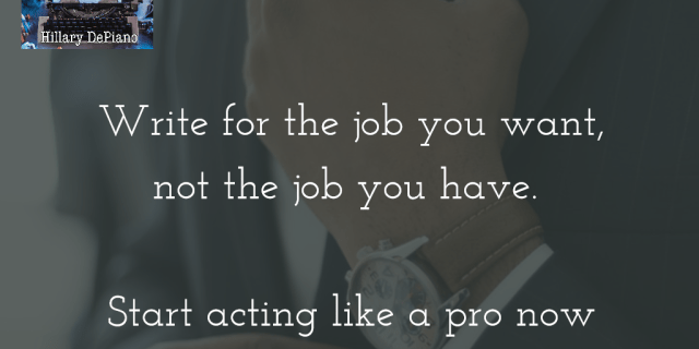 Write for the job you want