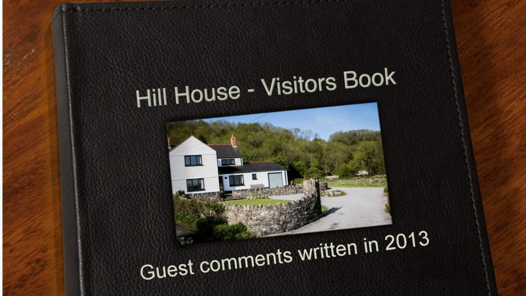 2013 Guest Book Gower Self Catering Holiday Cottage