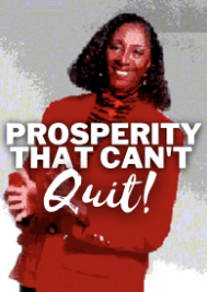 Prosperity That Can't Quit by Rev. Dr. Barbara King