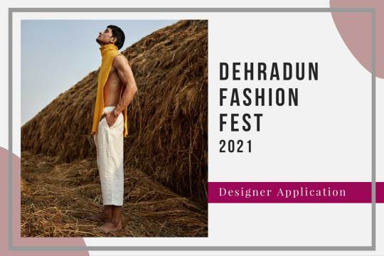 Dehradun Fashion Fest 2021: Designer Registration