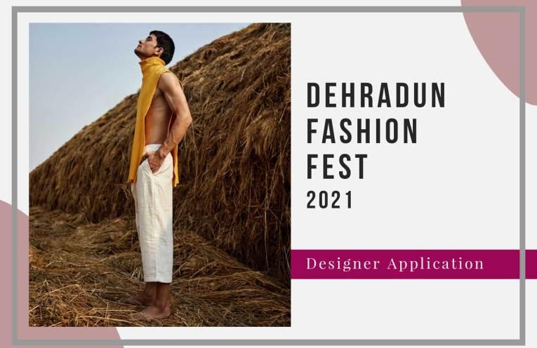 Dehradun Fashion Fest 2021: Designer Registration