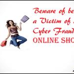 fraud shopping websites को पहचाने, यूँ फंस ना जाएँ किसी के जाल में :