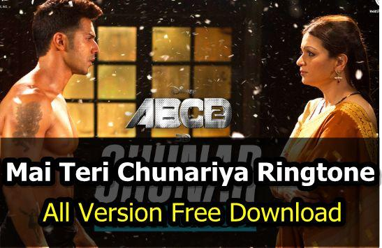 Mai Teri Chunariya Ringtone - ABCD 2 Mp3 Free Download