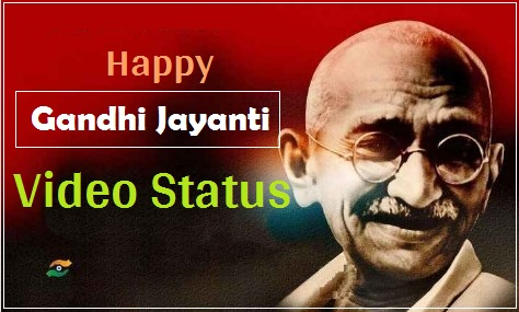 Gandhi Jayanti video status 2 october special Download free 150 janma