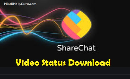 Share Chat Video Download For Whatsapp