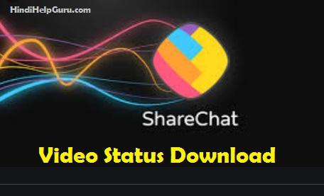 Share chat video download love romantic, hindi sad status, tamil, punjabi