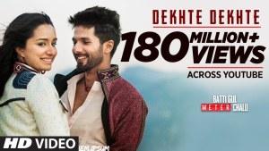 Dekhte Dekhte – Shahid Kapoor – Lyrics