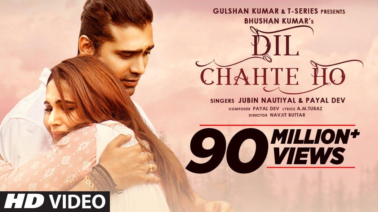Dil Chahte Ho (Jubin Nautiyal, Payal Dev) Lyrics