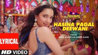 Hasina Pagal Deewani (Mika Singh & Asees Kaur) Lyrics