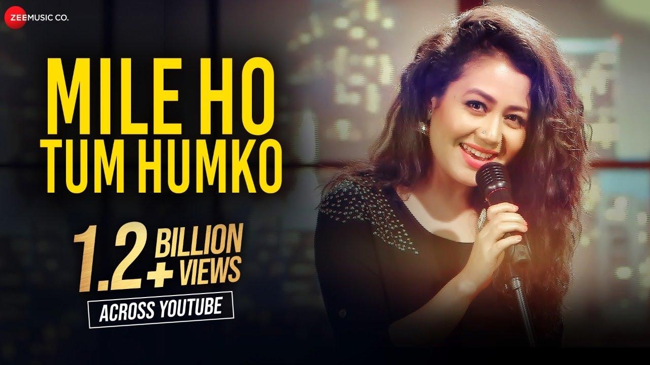 Mile Ho Tum Humko (Neha Kakkar) Lyrics
