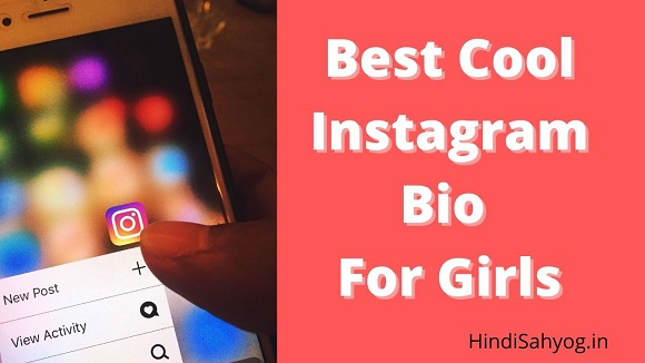 Best Cool Instagram Bio For Girls