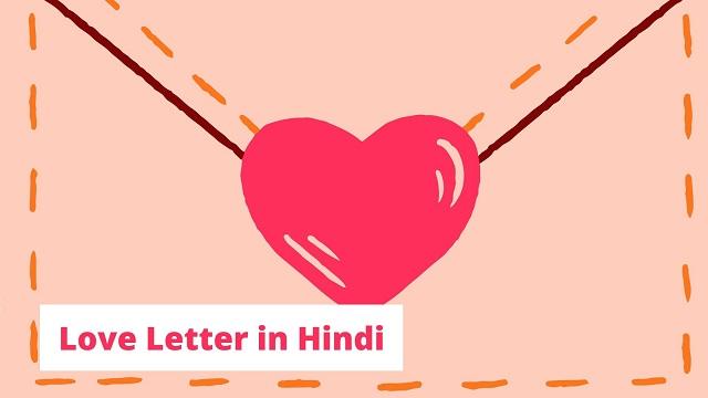Love Letter in Hindi,Hindi Love Letter, Love Letter Girlfriend Hindi