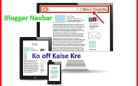Blogger Navbar ko Off kaise kre