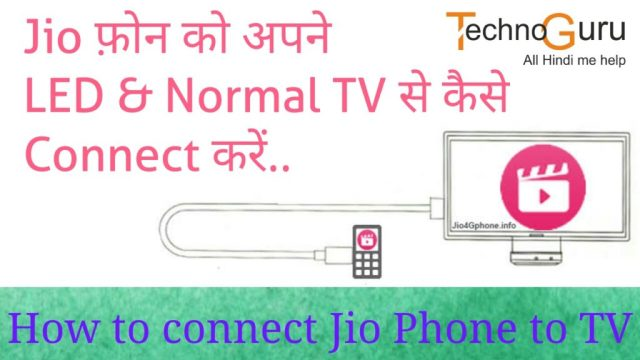 How to connect Jio Phone to LED TV