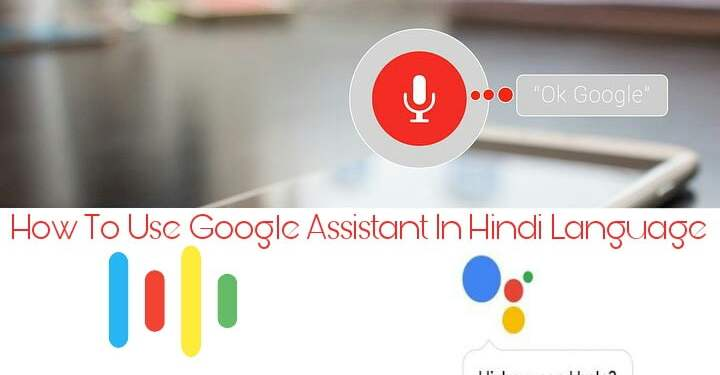 How to use Google assistant in hindi language
