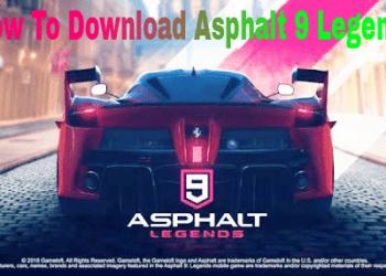 How to download asphalt 9 legends