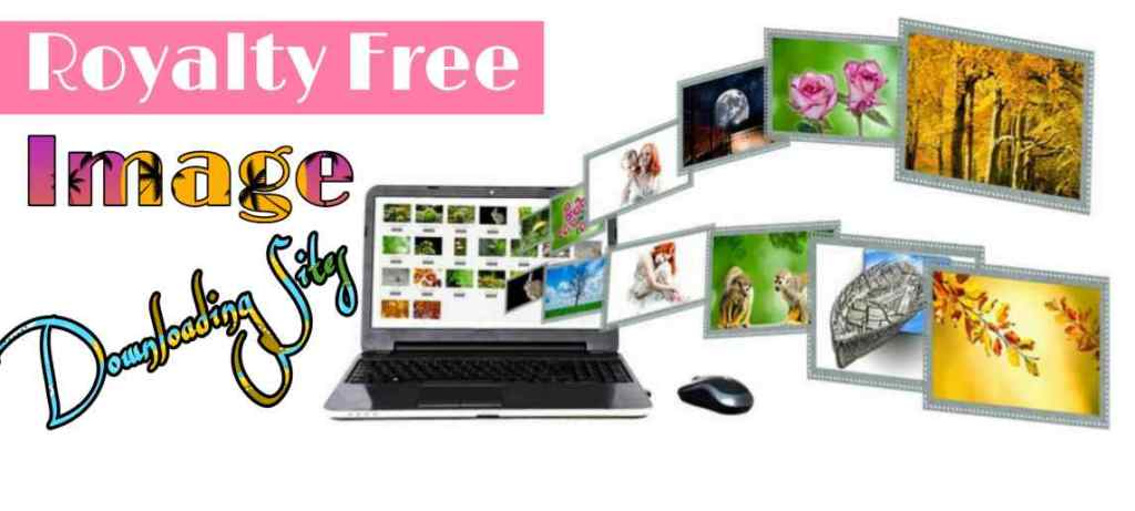 Best Top 20 Royalty Free Images Downloading Sites - Free Images No Copyright