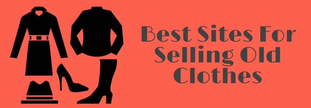 पुराने कपड़े बेचने के लिए 5 सबसे बढ़िया वेबसाइट्स
