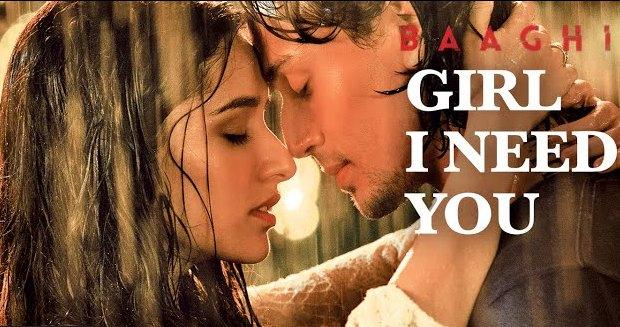 Girl I Need You Hindi Lyrics Baaghi