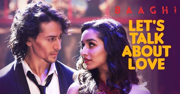 lets talk about love baaghi