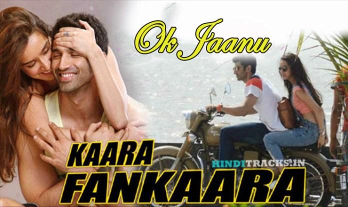 Kaara Fankaara Ok Jaanu