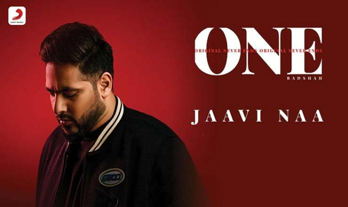 jaavi na lyrics in hindi badshah