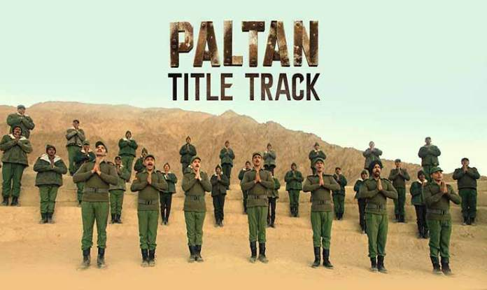 Paltan Title Track Lyrics