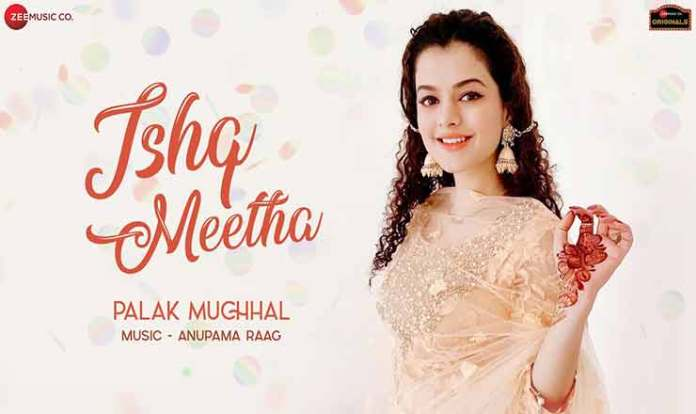 Ishq Meetha Lyrics