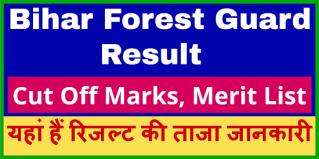 Bihar-Police-CSBC-Forest-Guard-Result-2021