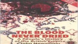Blood Never Dried People's History of British Empire""