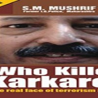 """A note on Mushrif's book """"Who killed Karkare?"""""""
