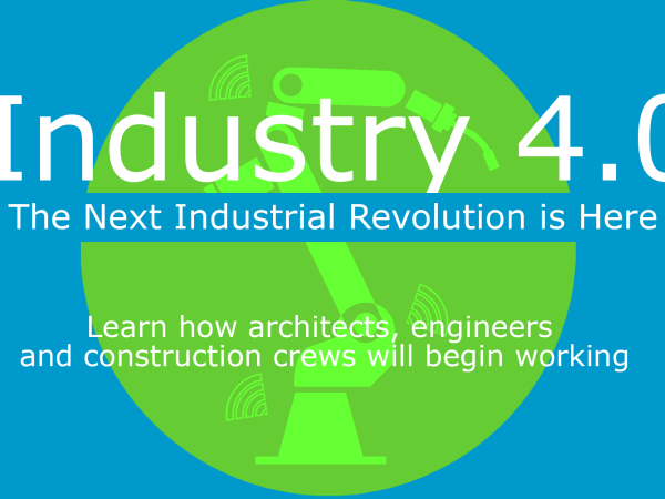 Industry 4.0 will revolutionize BIM and AEC