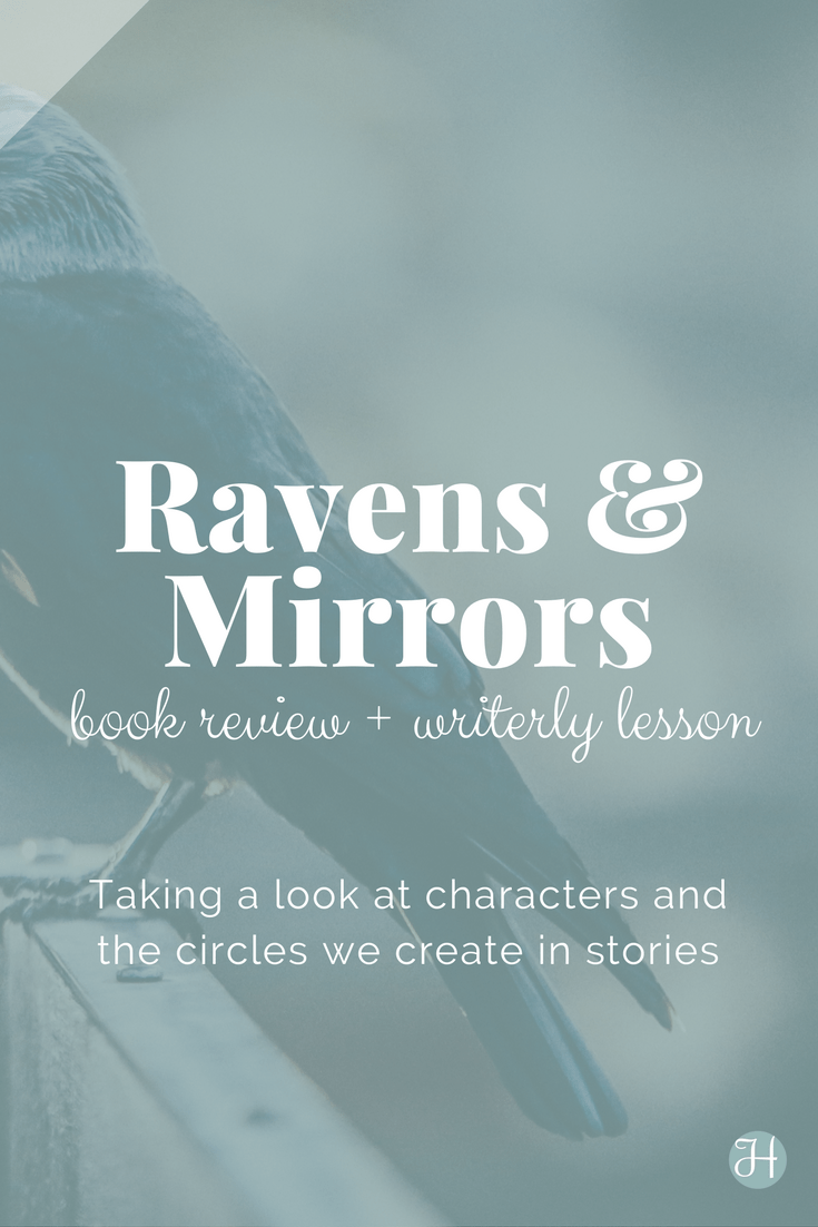 The magic behind Maggie Stiefvater's The Raven Cycle lies in the realistic characters and the story's circles. Read how she makes 'em happen in the series and how we can apply these concepts into our writing. | Hint of Jam